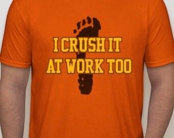 Crushing It Shirt
