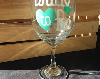 Bride to Be wedding wine glass
