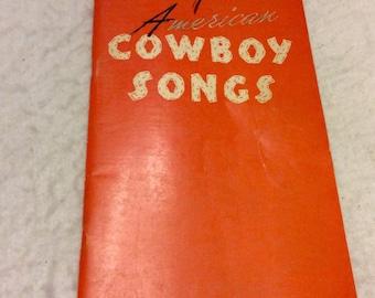 American Cowboy Songs song book sheet music 1936. Free ship