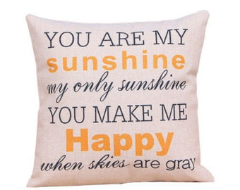 Decorative Pillow, Pillow, You Are My Sunshine