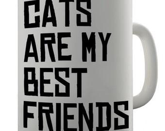Cats Are My Best Friends Ceramic Novelty Mug