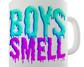 Boys Smell Ceramic Mug