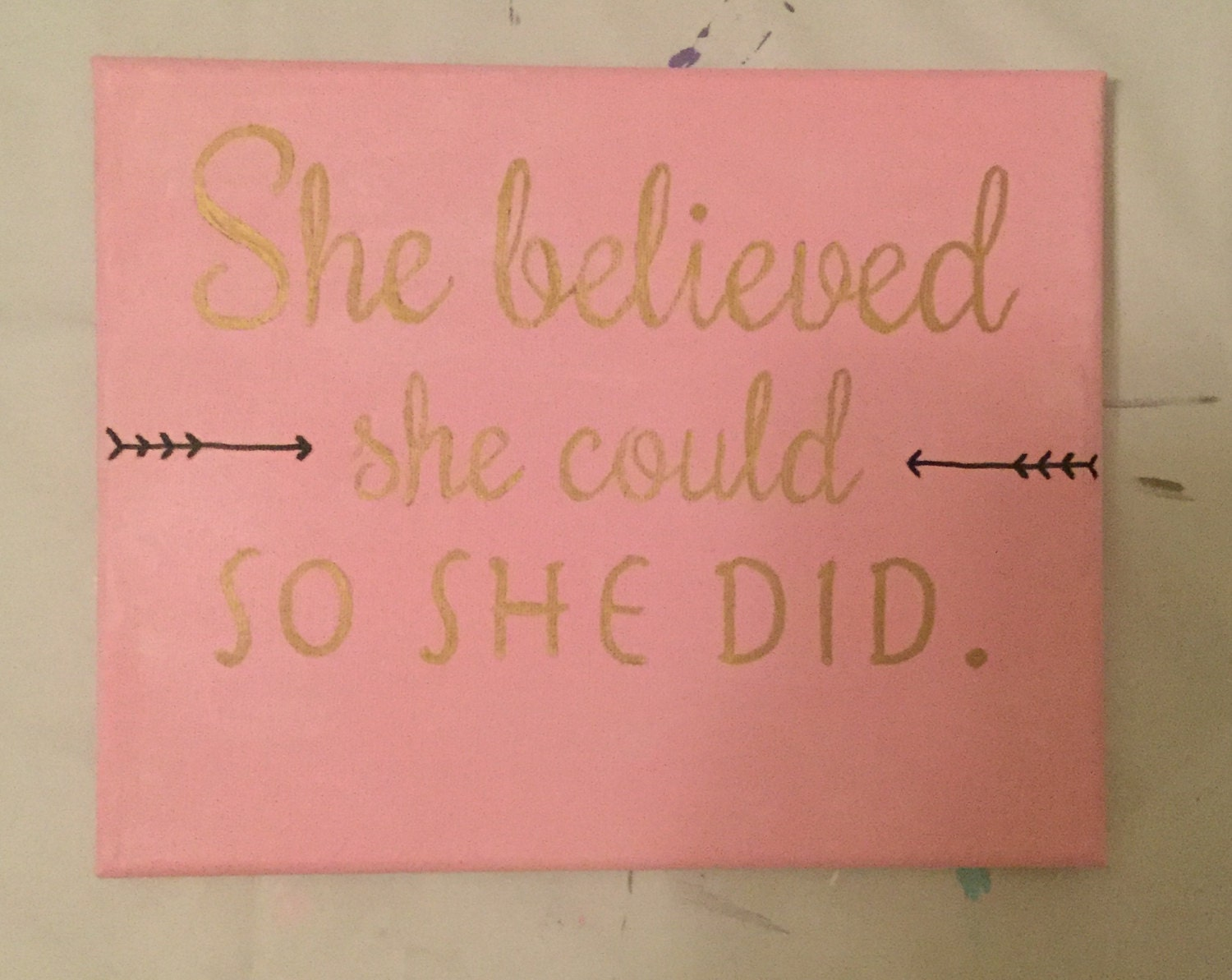 She Believed She Could So She Did Quote/Handmade Canvas/