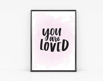 Nursery Print, You Are Loved Print, Quote Prints, Wall art prints, Nursery Decor, Art Prints, You are Loved, Pink Watercolor