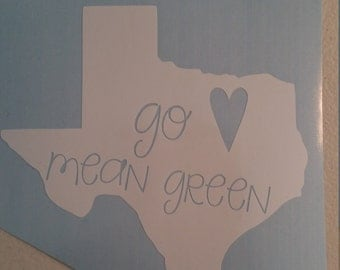 Go Mean Green Decal/Eagle Decal/College Football