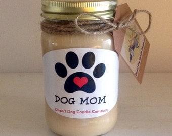 Mason Jar Soy Wax Pet Candle - Dog Mom