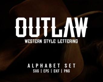 Outlaw Alphabet Set   Western Style SVG Font