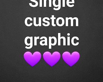 Single custom Graphic