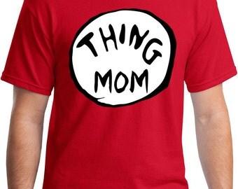 Thing Mom T-Shirt