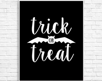 Halloween Printable, Halloween Poster, Trick or Treat Wall Art, Halloween Sign, Halloween Party Instant Download Printable