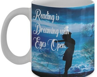 Bookworm Mug (11oz Coffee Mug)\Reading Is Dreaming...\ Librarian Mug, Bookworm Gift, Book Lover Gift, Book Lover Mug, Coffee Cup