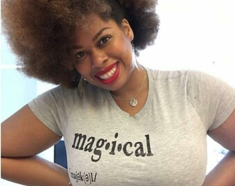 Black Girl Magic Women's Tee Women's Clothing Humor Tees Women's Tees