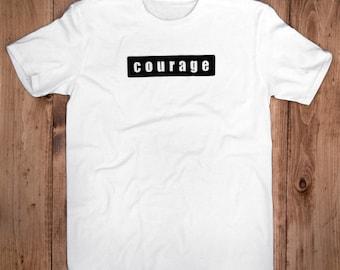 Courage Tee-100% Organic Cotton