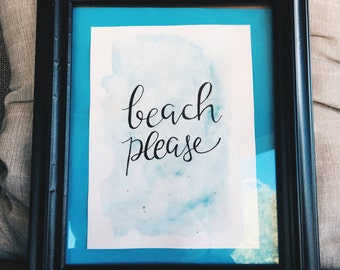 beach please watercolor typography