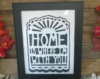 Home Is Where I'm With You Wall Hanging