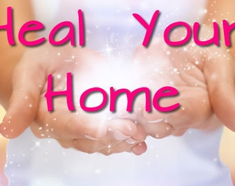 Heal Your Home & Email Consultation