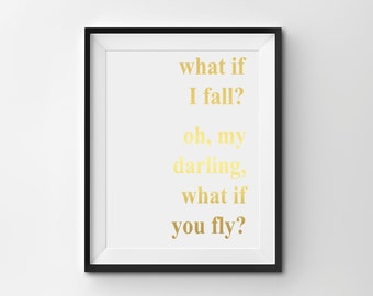 "Shop ""what if i fall oh my darling what if you fly"" in Mixed Media & Collage"