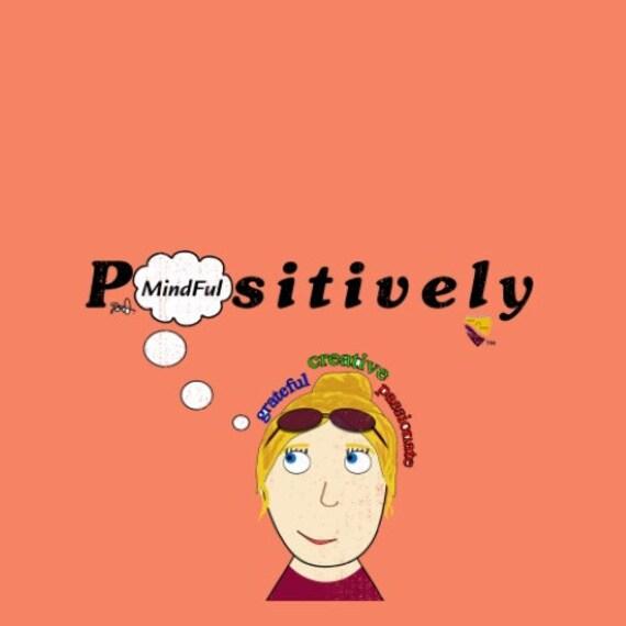 Positively Mindful (Female) T-Shirt
