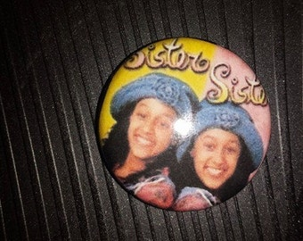 Sister Sister 1 inch Button