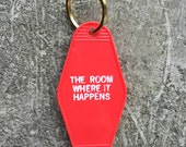 The Room Where It Happens Hotel Key Fob in Red Key Tag