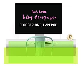 Blog design for blogger and typepad