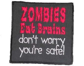 Zombie Patch Horror movie Fright Night Patch Zombies Eat Brains Patch Adult Humor DIY tees handbags Pillow Jackets