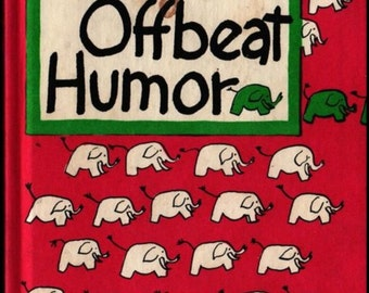 The Best in Offbeat Humor - Paul B. Lowney - Wendy Watson - 1968 - Vintage Book