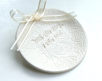 "Ceramic Ring Dish, Porcelain Ring Bearer Bowl , Ring Bearer Pillow, wedding ring dish "" With This Ring I Thee Wed"" Ready to Ship"