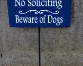 No Solliciting Beware of Dogs Wood Vinyl Stake Rod Sign Nautical Navy Blue White Outdoor Garden Yard Landscape Potted Plant Puppy Private