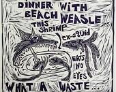 Dinner with Beach Weasle...