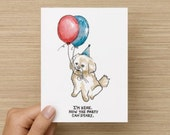 "Shih Tzu / Maltese ""I'm Here. Now the Party Can Start"" Recycled Paper Folded Greeting/Birthday Card"