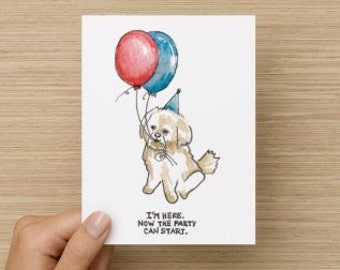 """Shih Tzu / Maltese """"I'm Here. Now the Party Can Start"""" Recycled Paper Folded Greeting/Birthday Card"""