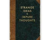 Étranges idées et pensées impures - JOURNAL - humour - cadeau