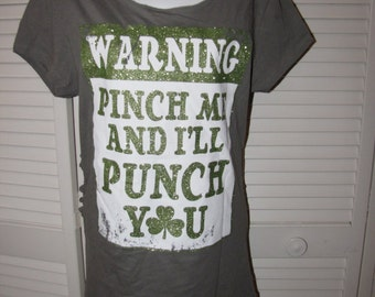 Clearance items 70% off - green glitter Warning Sign Pinch Me and I'll Punch You shamrock backless shredded St Patricks Day t shirt
