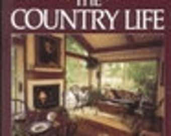 SALE -Living The Country Life - From Better Homes And Gardens - 5.00 Dollars