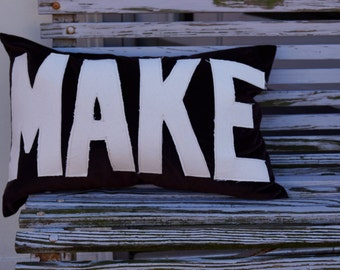 MAKE pillow - down fill - lumbar - appliqué - brown velvet - studio - maker - custom quote