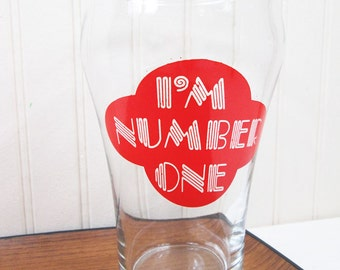 Vintage Drinking Glass I'm Number One Typographic Retro 70's Extra Large
