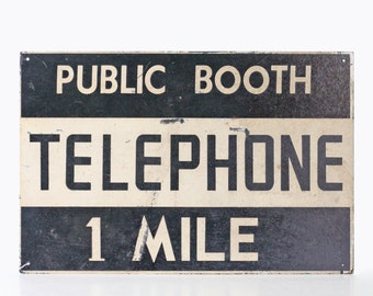 Vintage Telephone Sign, Public Booth, 1 Mile