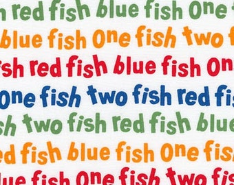 Dr Seuss fabric, Celebrate Seuss fabric, One fish Two Fish fabric, One Fish words in Celebration, Cotton fabric by the yard, Choose your cut