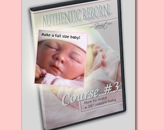 Reborn Babies Tutorial DVD Course no.2: Preemie Reborning Instructional Step by Step