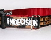 """Indecision """"For Those I Love"""" Official Dog Collar"""