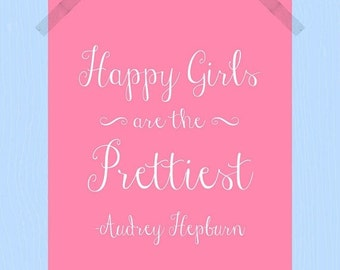 Happy Girls are the Prettiest Beauty Quote Print Printable Audrey Hepburn Quote Digital Print 8 x 10 Pink White Daughter Print Nursery Deco