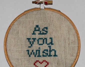 As You Wish - embroidery