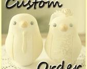 Custom Order Wedding Cake Topper - For Belinda Meyer