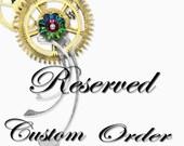 Reserved custom order for Briannon Schaeffer