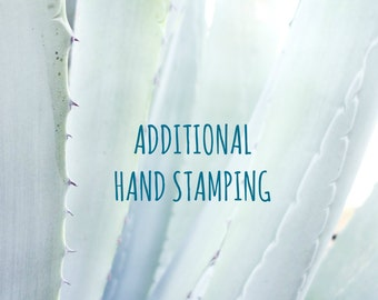 Additional hand stamping