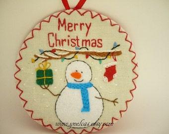 Felt Christmas Ornament - Snowman Felt Christmas Ornament - Merry Christmas Decoration  - Fabric Hand Embroidered Christmas Ornament