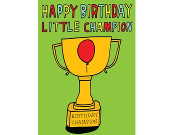 Birthday Card - Happy Birthday Little Champion
