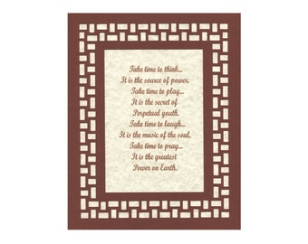 Take Time to Think Play Laugh Pray verse with Paper Cut Mat Border Wall Art Wall Decor 8X10 Unframed