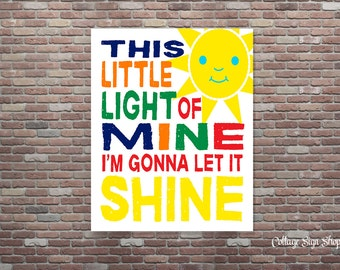 This Little Light Of Mine I'm Gonna Let It Shine, Nursery Decor,INSTANT Download,YOU Print,Nursery Art, Christian Art, Gospel Childrens Song